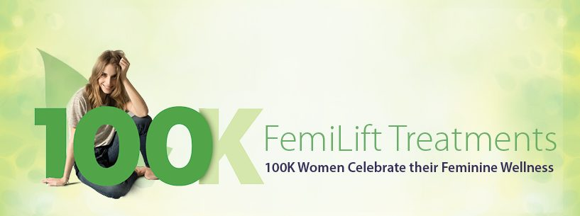 FemiLift for vaginal dryness